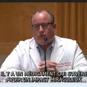 IVERMECTINE – Dr Pierre Kory – un traitement qui stoppe la réplication virale à tous les stades de la maladie