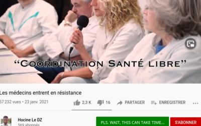 16 février 21 : «Coordination Santé Libre» – des médecins français en résistance